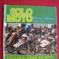 Coches y Motocicletas: REVISTA SOLO MOTO - Nº 78 - 25 FEBRERO 1977.. Lote 156265098