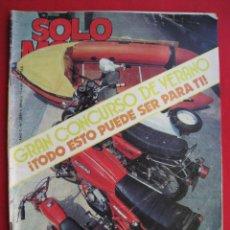 Coches y Motocicletas: REVISTA SOLO MOTO - Nº 289 - 11 JUNIO 1981.. Lote 156350146