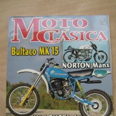 Coches y Motocicletas: REVISTA MOTO CLÁSICA Nº 3 - BULTACO MK 15 , NORTON MANX, MV AGUSTA 4 , ETC. Lote 156700794