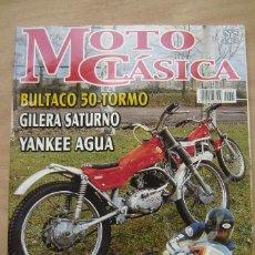 Coches y Motocicletas: REVISTA MOTO CLÁSICA Nº 5 - BULTACO 50- TORMO , GILERA SATURNO, YANKEE AGUA , ETC. Lote 156701298