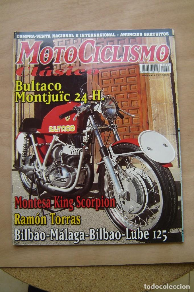 REVISTA MOTOCICLISMO CLÁSICO Nº 5 - BULTACO MONTJUÏC 24H, MONTESA KING SXORPION, ETC (Coches y Motocicletas - Revistas de Motos y Motocicletas)