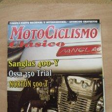 Coches y Motocicletas: REVISTA MOTOCICLISMO CLÁSICO Nº 7 - SANGLAS 400-Y, OSSA 350 TRIAL, NORTON 500-T, ETC. Lote 156724374