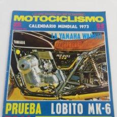Coches y Motocicletas: REVISTA MOTOCICLISMO SEGUND QUINCENA NOVIEMBRE 1972 LOBITO MK-6 YAMAHA WANKEL SUMARIO POSTER TRIAL. Lote 156981350