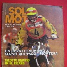Coches y Motocicletas: REVISTA SOLO MOTO - Nº 136 - 13 ABRIL 1978.. Lote 158463894