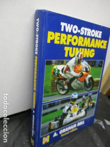 Coches y Motocicletas: LIBRO: Two-stroke Performance Tuning by A. Graham Bell (EN INGLES) - Foto 2 - 159036626