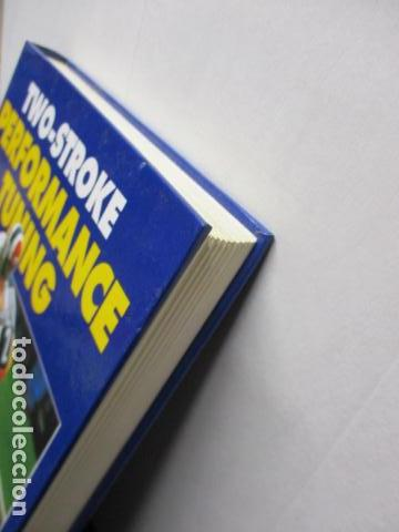 Coches y Motocicletas: LIBRO: Two-stroke Performance Tuning by A. Graham Bell (EN INGLES) - Foto 3 - 159036626
