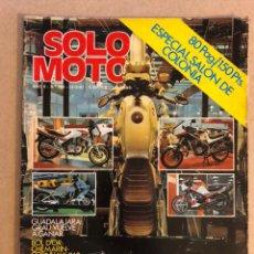 Coches y Motocicletas: SOLO MOTO N° 348 (1982). GUZZI: V50 CUSTOM, V60 Y CALIFORNIA, BOL D'OR, SALÓN COLONIA,... Lote 159141832