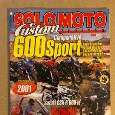 Coches y Motocicletas: SOLO MOTO TREINTA & CUSTOM N° 211 (2000). COMPARATIVA 600 SPORT (HONDA HORNET, YAMAHA FAZER, SUZUKI. Lote 159310490