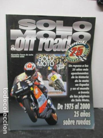 REVISTA SOLO MOTO & OFF ROAD EJEMPLAR FUERA SERIE VERANO 2000 (Coches y Motocicletas - Revistas de Motos y Motocicletas)