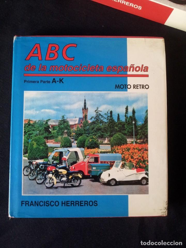 Coches y Motocicletas: FRANCISCO HERREROS - ABC DE LA MOTOCICLETA ESPAÑOLA - 3 TOMOS - MOTO RETRO 1992 - Foto 2 - 160295066