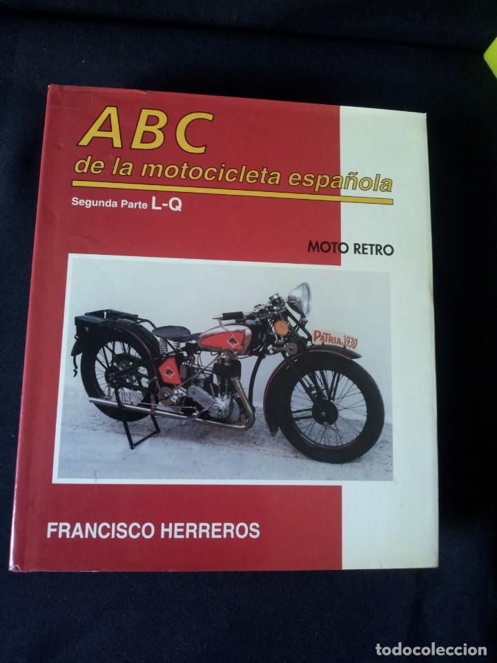 Coches y Motocicletas: FRANCISCO HERREROS - ABC DE LA MOTOCICLETA ESPAÑOLA - 3 TOMOS - MOTO RETRO 1992 - Foto 5 - 160295066