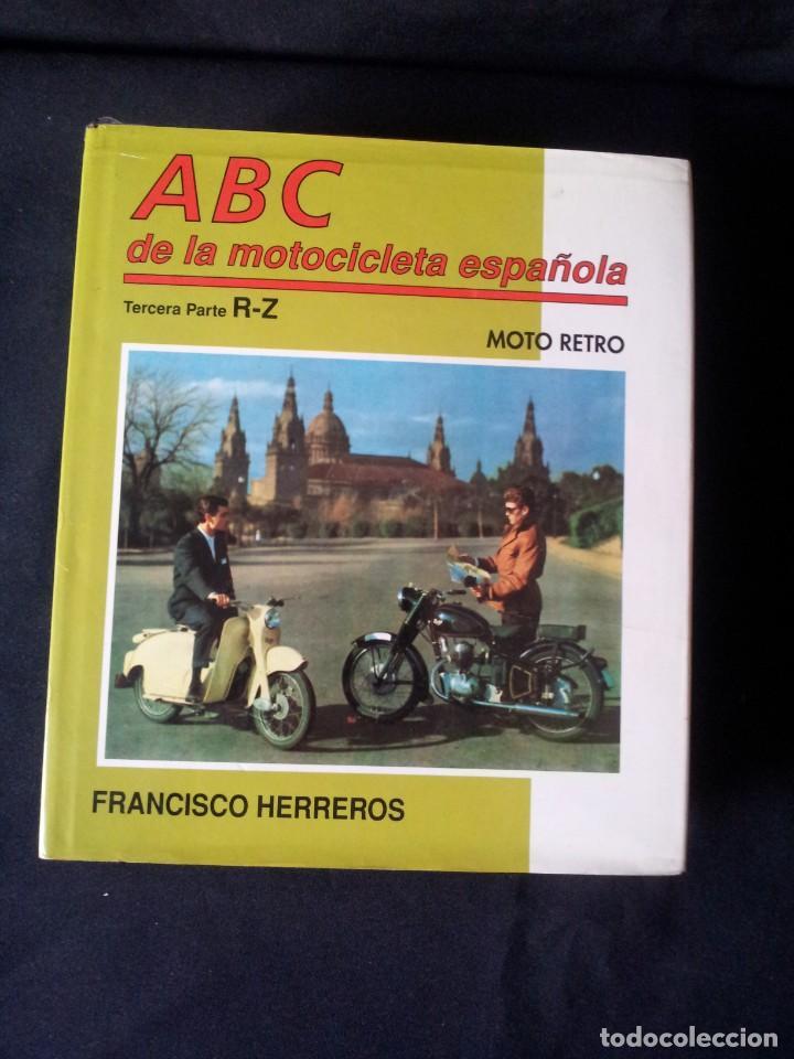 Coches y Motocicletas: FRANCISCO HERREROS - ABC DE LA MOTOCICLETA ESPAÑOLA - 3 TOMOS - MOTO RETRO 1992 - Foto 8 - 160295066
