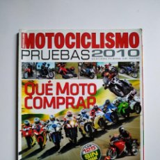 Coches y Motocicletas: REVISTA MOTOCICLISMO Nº 21 ESPECIAL PRUEBAS 2010 - QUE MOTO COMPRAR. Lote 160463878