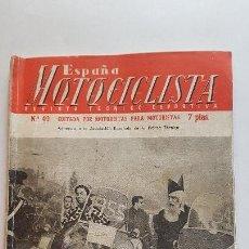 Coches y Motocicletas: ESPAÑA MOTOCICLISTA - Nº 40 (FEBRERO 1955)MUNDIAL 1955- SUBIDA DE LA CUESTA DE LAS PERDICES. Lote 163459946