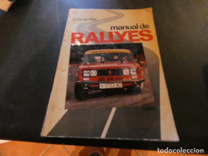 LEGENDARIO LIBRO MANUAL DE RALLYES BENITO ALAS 1980 SEAT 1430 PESA 550 GRAMOS (Coches y Motocicletas - Revistas de Motos y Motocicletas)