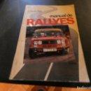 Coches y Motocicletas: LEGENDARIO LIBRO MANUAL DE RALLYES BENITO ALAS 1980 SEAT 1430 PESA 550 GRAMOS. Lote 166336806