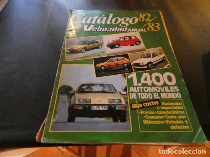 CATALOGO VELOCIDAD 1982 1983 TAPA SUELTA PESA 990 GRAMOS (Coches y Motocicletas - Revistas de Motos y Motocicletas)