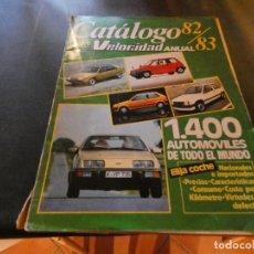 Coches y Motocicletas: CATALOGO VELOCIDAD 1982 1983 TAPA SUELTA PESA 990 GRAMOS . Lote 166336866