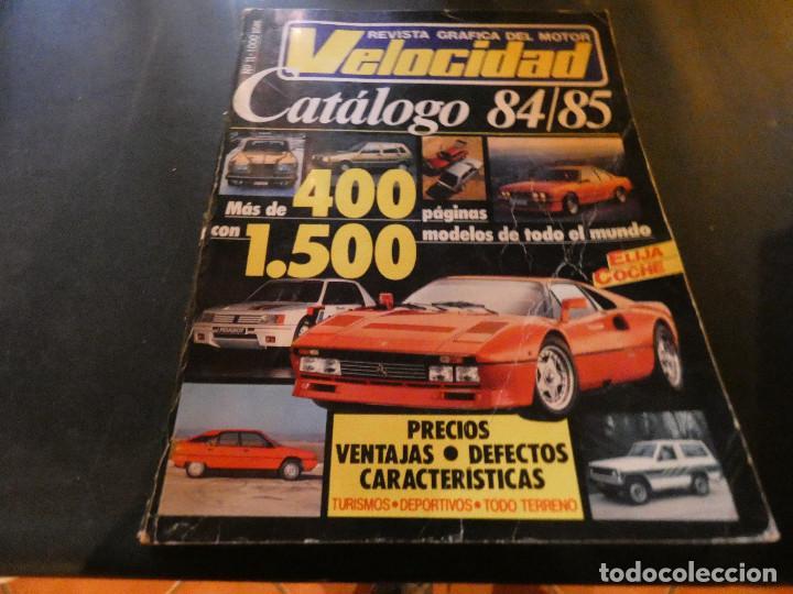 CATALOGO VELOCIDAD 1984 1985 PESA 1 KG (Coches y Motocicletas - Revistas de Motos y Motocicletas)