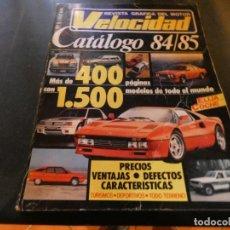 Coches y Motocicletas: CATALOGO VELOCIDAD 1984 1985 PESA 1 KG. Lote 166336950