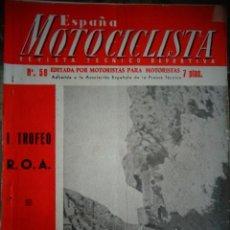 Coches y Motocicletas: REVISTA ESPAÑA MOTOCICLISTA NUMERO 58 JUNIO 1956. Lote 168799572