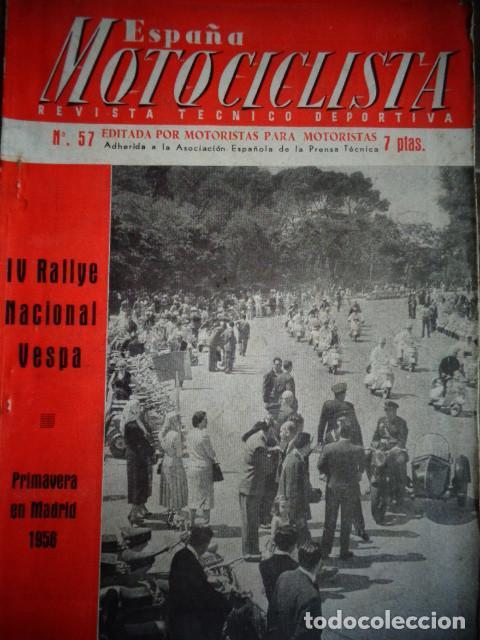 REVISTA ESPAÑA MOTOCICLISTA NUMERO 57 JULIO 1956 (Coches y Motocicletas - Revistas de Motos y Motocicletas)