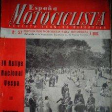 Coches y Motocicletas: REVISTA ESPAÑA MOTOCICLISTA NUMERO 57 JULIO 1956. Lote 168800964