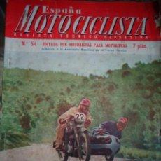 Coches y Motocicletas: REVISTA ESPAÑA MOTOCICLISTA NUMERO 54 ABRIL 1956. Lote 168802432