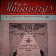 Coches y Motocicletas: REVISTA ESPAÑA MOTOCICLISTA NUMERO 62 DICIEMBRE 1956. Lote 168810400