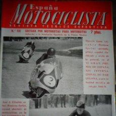 Coches y Motocicletas: REVISTA ESPAÑA MOTOCICLISTA NUMERO 44 JUNIO 1955. Lote 168898284