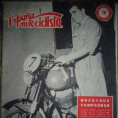 Coches y Motocicletas: REVISTA ESPAÑA MOTOCICLISTA NUMERO 78 ABRIL 1958. Lote 168902096