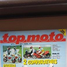 Coches y Motocicletas: REVISTA TOP MOTO NUMERO 3 AÑO 2 MARZO 1991. Lote 169023046