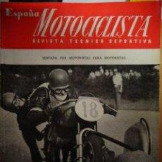Coches y Motocicletas: REVISTA ESPAÑA MOTOCICLISTA NUMERO 6 ABRIL 1952. Lote 169203884