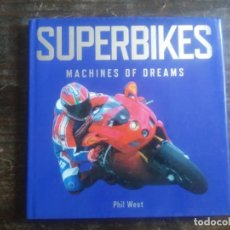 Coches y Motocicletas: LIBRO SUPERBIKES. LAS MÁQUINAS DE TUS SUEÑOS. EN INGLÉS. MUCHAS FOTOS. Lote 170055784