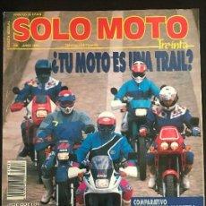 Coches y Motocicletas: SOLO MOTO 30 Nº 88 - JUNIO 1990 - TRIAL GILERA RC 600 HONDA NX 650 KAWASAKI KLR 650 SUZUKI DR 650. Lote 170334244