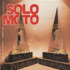 Coches y Motocicletas: REVISTA SOLO MOTO ACTUAL Nº 178 AÑO 1979. ENSAYO: PUC X-30 CROSS. . Lote 170379620