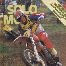 Coches y Motocicletas: REVISTA SOLO MOTO ACTUAL Nº 201 AÑO 1979. ENSAYO: DUCATI 500 DESMO. FANTIC 200 TRIAL. . Lote 170379772