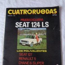 Coches y Motocicletas: CUATRO RUEDAS ENERO 1973 SEAT 124 LS - SEAT 127 - RENAULT 5 - DYANE 6 SUPER - SIMCA 1000 - MINI 100. Lote 172892415