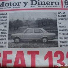 Coches y Motocicletas: REVISTA MOTOR Y DINERO 1973 NUMERO 9 MUY BUEN ESTADO SEAT 132. Lote 173566765