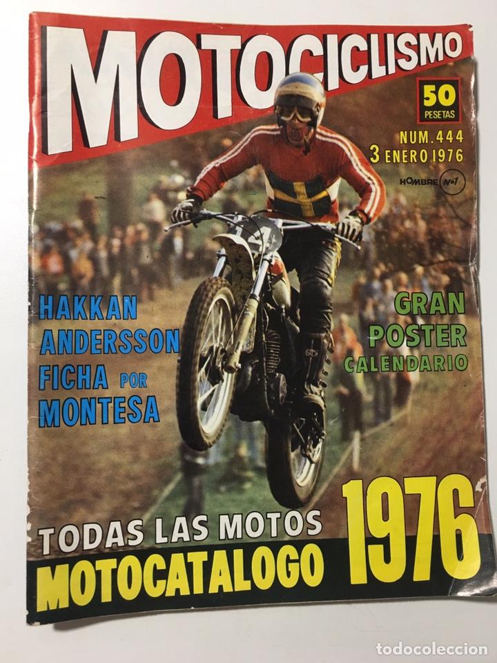 REVISTA MOTOCICLISMO NÚMERO 444 ENERO DE 1976 (Coches y Motocicletas - Revistas de Motos y Motocicletas)