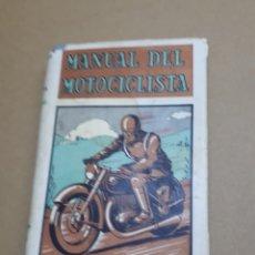 Coches y Motocicletas: MANUAL DEL MOTOCICLISTA PRIMERA EDICION 1951. Lote 176495857