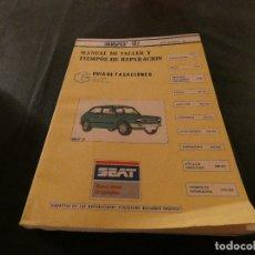 Coches y Motocicletas: MANUAL DE TIEMPOS DE TALLER Y TIEMPOS DE REPARACION SEAT 127 NOVIEMBRE 1979. Lote 177208143