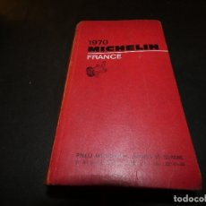 Coches y Motocicletas: GUIA MICHELIN FRANCE 1970 PESA 700 GRAMOS. Lote 177208533