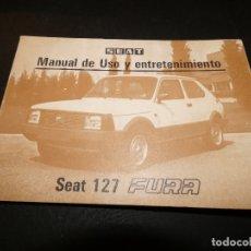 Coches y Motocicletas: MANUAL INSTRUCCIONES SEAT 127 FURA NOVIEMBRE 1981. Lote 177208925