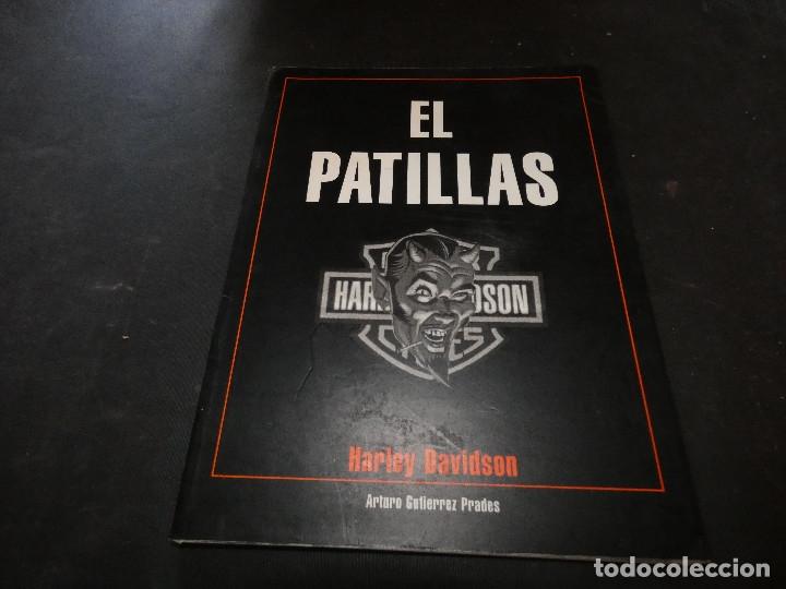 EL LEGENDARIO LIBRO EL PATILLAS HARLEY DAVIDSON CULTO MOTERO BARCELONA BUEN ESTADO (Coches y Motocicletas - Revistas de Motos y Motocicletas)