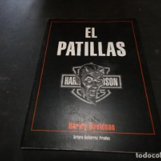 Coches y Motocicletas: EL LEGENDARIO LIBRO EL PATILLAS HARLEY DAVIDSON CULTO MOTERO BARCELONA BUEN ESTADO. Lote 177427630