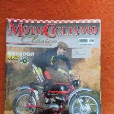 Coches y Motocicletas: MOTOCICLISMO CLÁSICO Nº 47. Lote 177740417