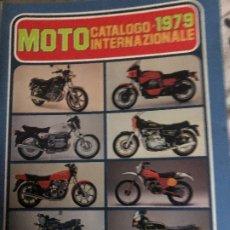 Coches y Motocicletas: MOTO CATALOGO INTERNAZIONALE 1979. Lote 178981446