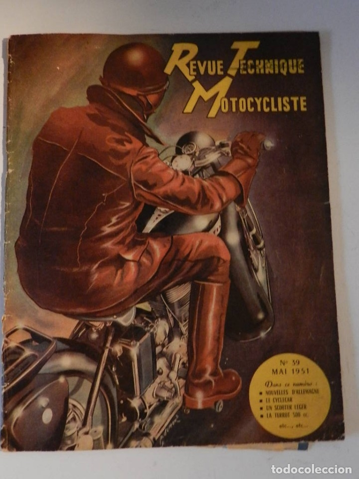REVUE TECHNIQUE MOTOCYCLISTE N° 39 ( TERROT ) DE MAI 1951 - MOTO CUSTOM CLASICA EN FRANCÉS (Coches y Motocicletas - Revistas de Motos y Motocicletas)