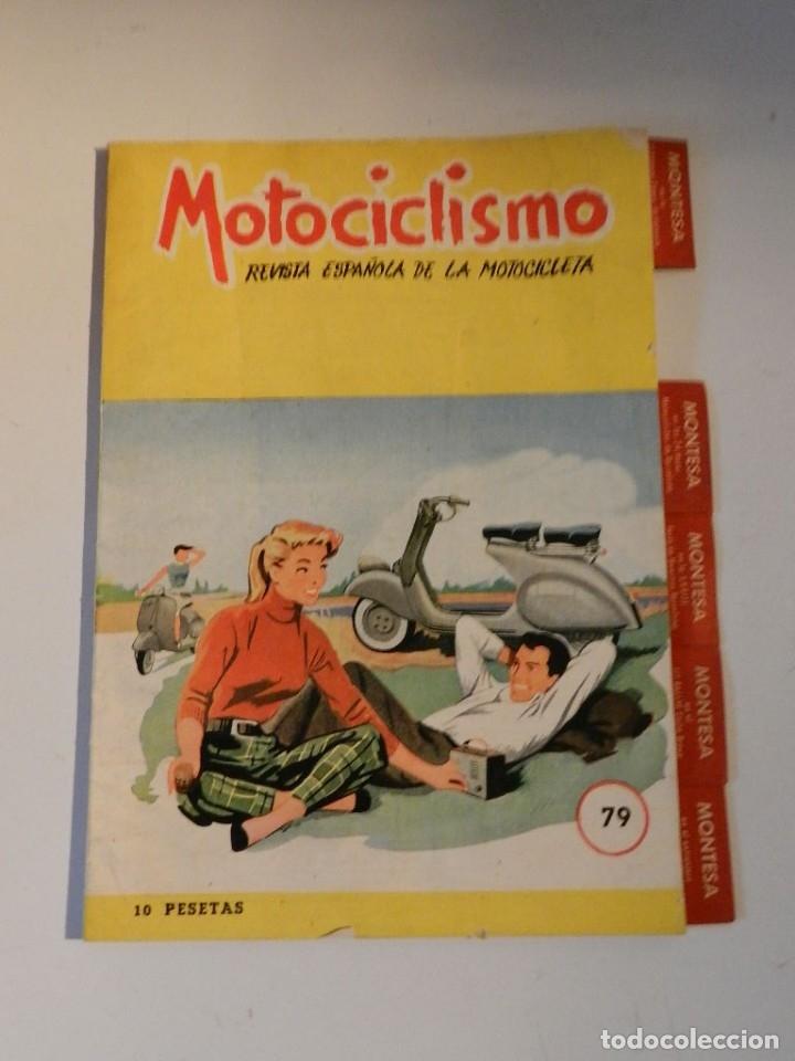 MOTOCICLISMO N 79 REVISTA ESPAÑOLA DE LA MOTOCICLETA - MONTESA (Coches y Motocicletas - Revistas de Motos y Motocicletas)